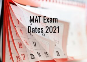 Schedule for the MAT 2021 Exam