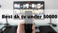 Top 5 Television Under 50000 Price in India